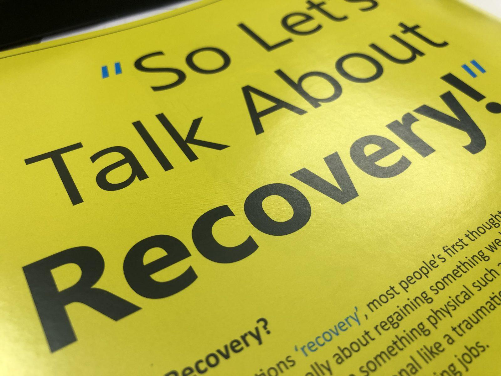 """So Let's Talk About Recovery! """